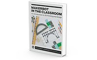 MakerBot in the Classroom
